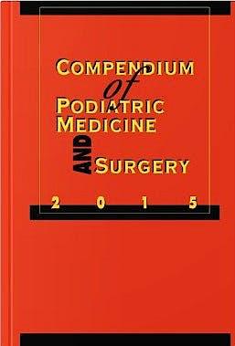 Portada del libro 9781574001525 Compendium of Podiatric Medicine and Surgery 2015