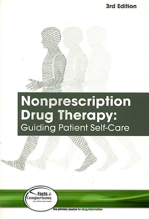 Portada del libro 9781574391992 Nonprescription Drug Therapy: Guiding Patient Self-Care
