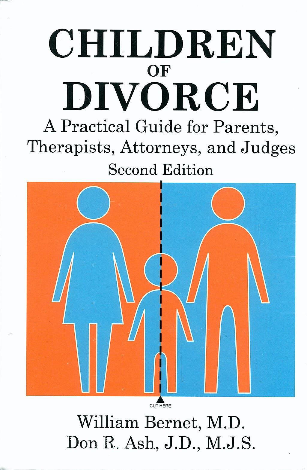 Portada del libro 9781575242880 Children of Divorce: A Practical Guide for Parents Therapists, Attorneys & Judges