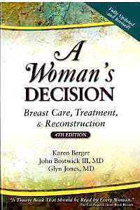 Portada del libro 9781576262306 A Woman's Decision. Breast Care, Treatment and Reconstruction