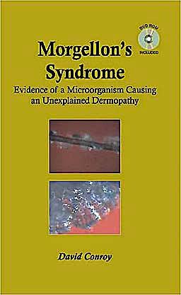 Portada del libro 9781578086733 Morgellon's Syndrome. Evidence of a Microorganism Causing an Unexplained Dermopathy