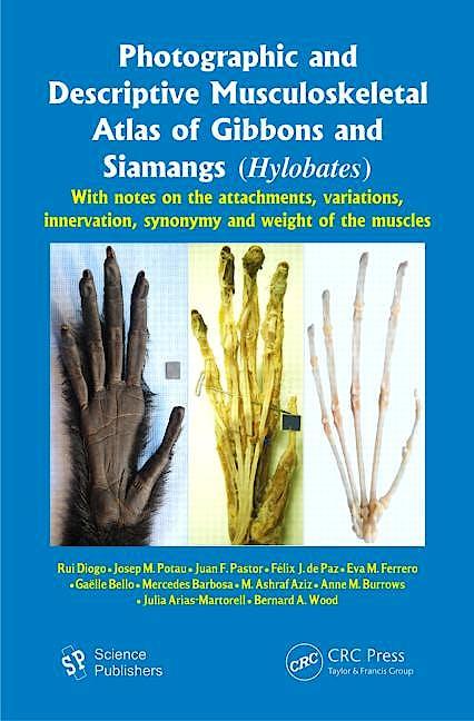Portada del libro 9781578087860 Photographic and Descriptive Musculoskeletal Atlas of Gibbons and Siamangs (Hylobates)