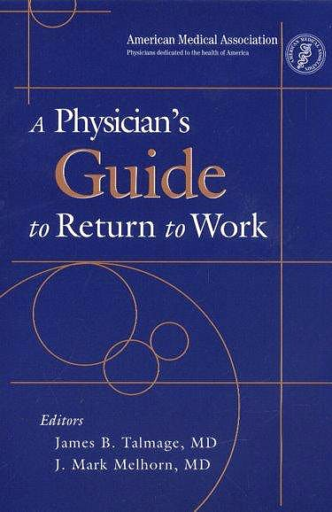 Portada del libro 9781579476281 Physician's Guide to Return to Work