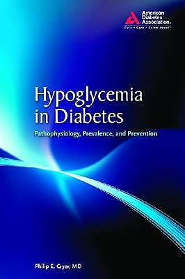 Portada del libro 9781580403269 Hypoglycemia in Diabetes. Pathophysiology, Prevalence, and Prevention