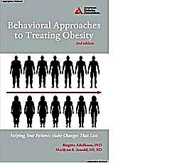 Portada del libro 9781580404631 Behavioral Approaches to Treating Obesity. Helping Your Patients Make Changes That Last