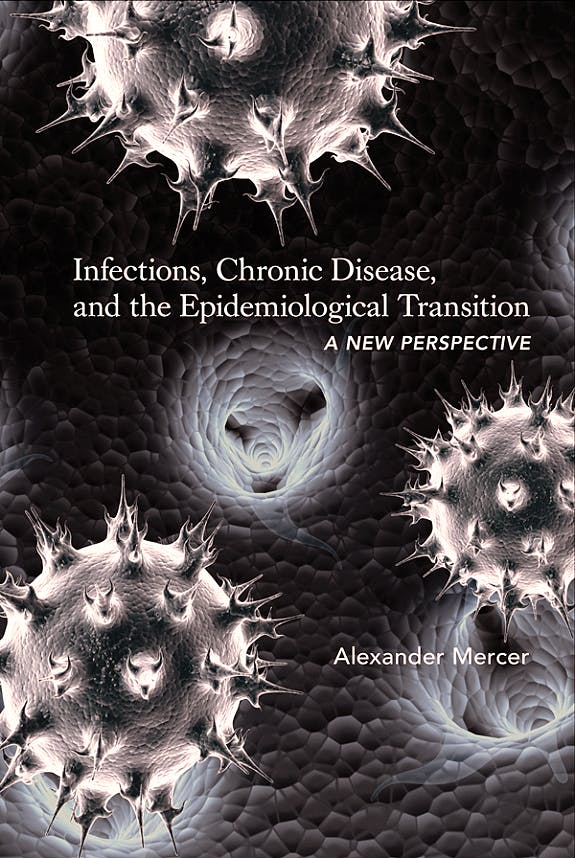 Portada del libro 9781580465083 Infections, Chronic Disease, and the Epidemiological Transition. a New Perspective