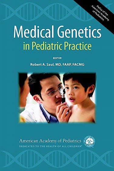 Portada del libro 9781581104967 Medical Genetics in Pediatric Practice