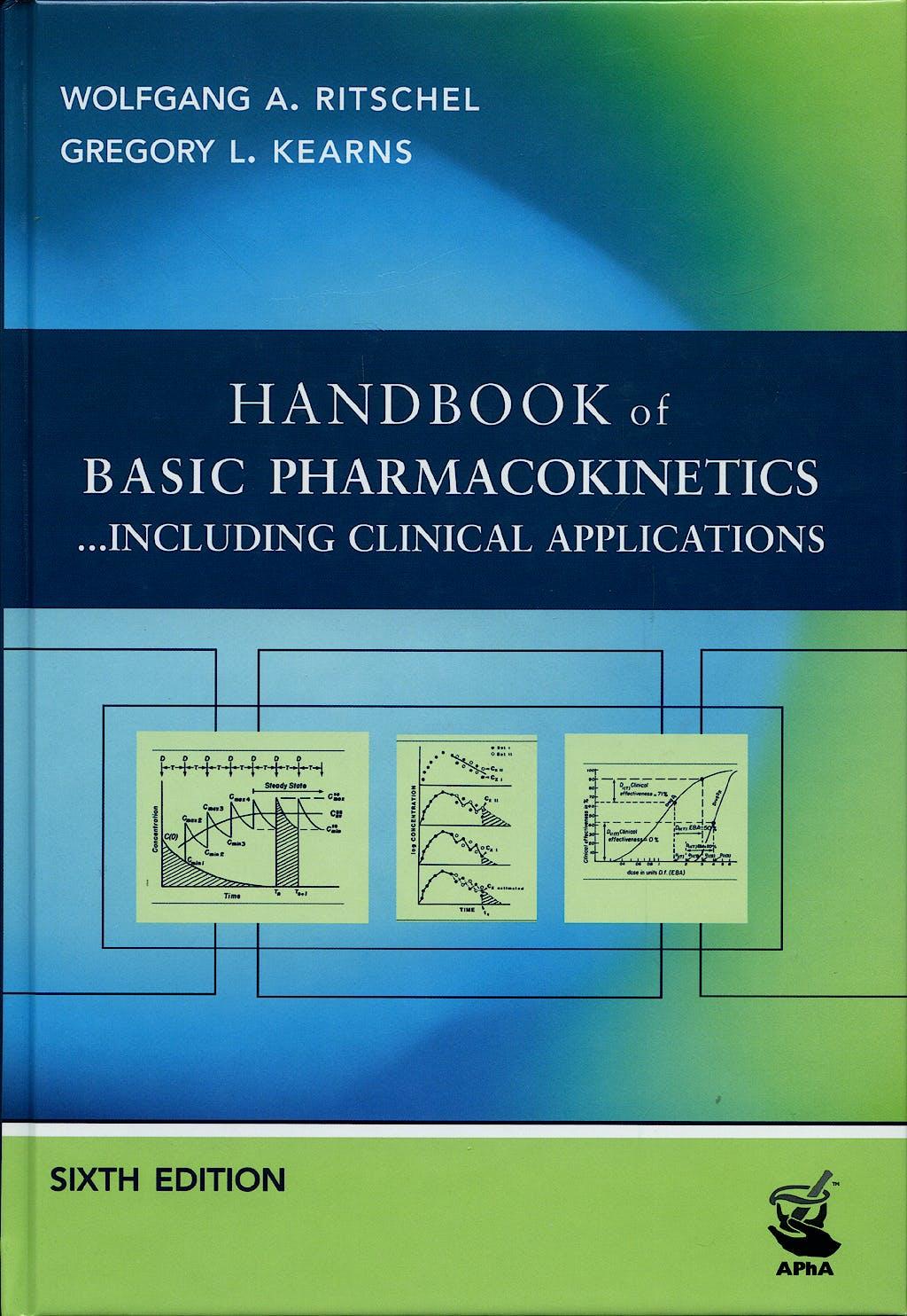 Portada del libro 9781582120546 Handbook of Basic pharmacokinetics...including Clinical Applications