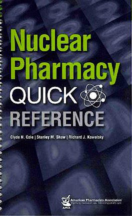 Portada del libro 9781582121512 Nuclear Pharmacy. Quick Reference