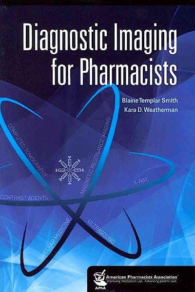 Portada del libro 9781582121536 Diagnostic Imaging for Pharmacists