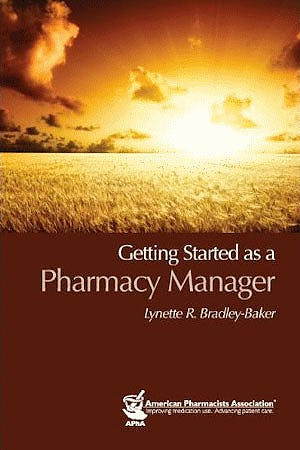 Portada del libro 9781582121543 Getting Started as a Pharmacy Manager