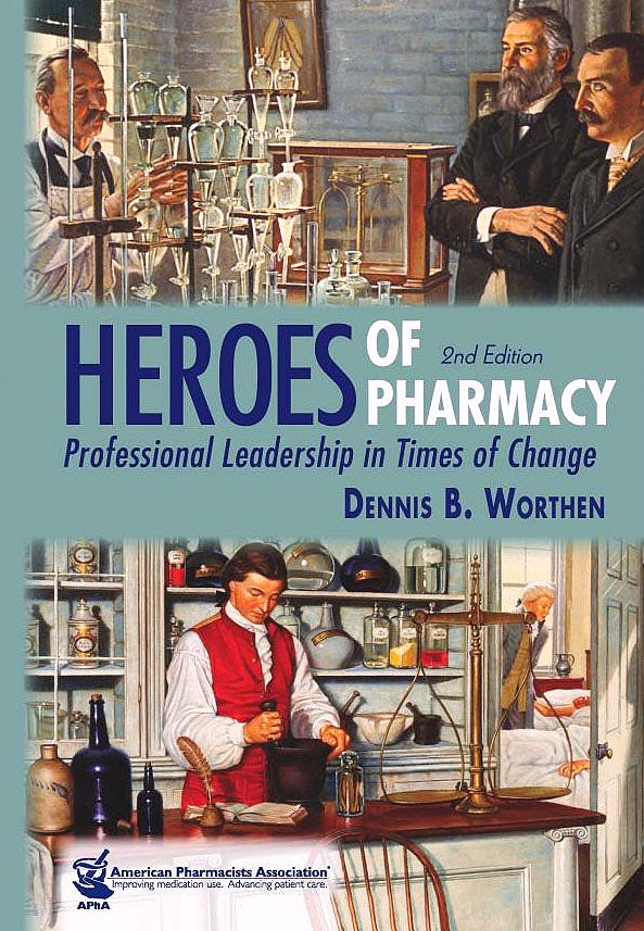 Portada del libro 9781582121635 Heroes of Pharmacy