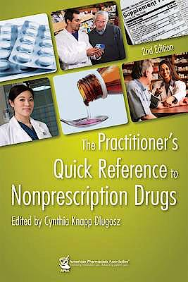 Portada del libro 9781582121666 The Practitioner's Quick Reference to Nonprescription Drugs