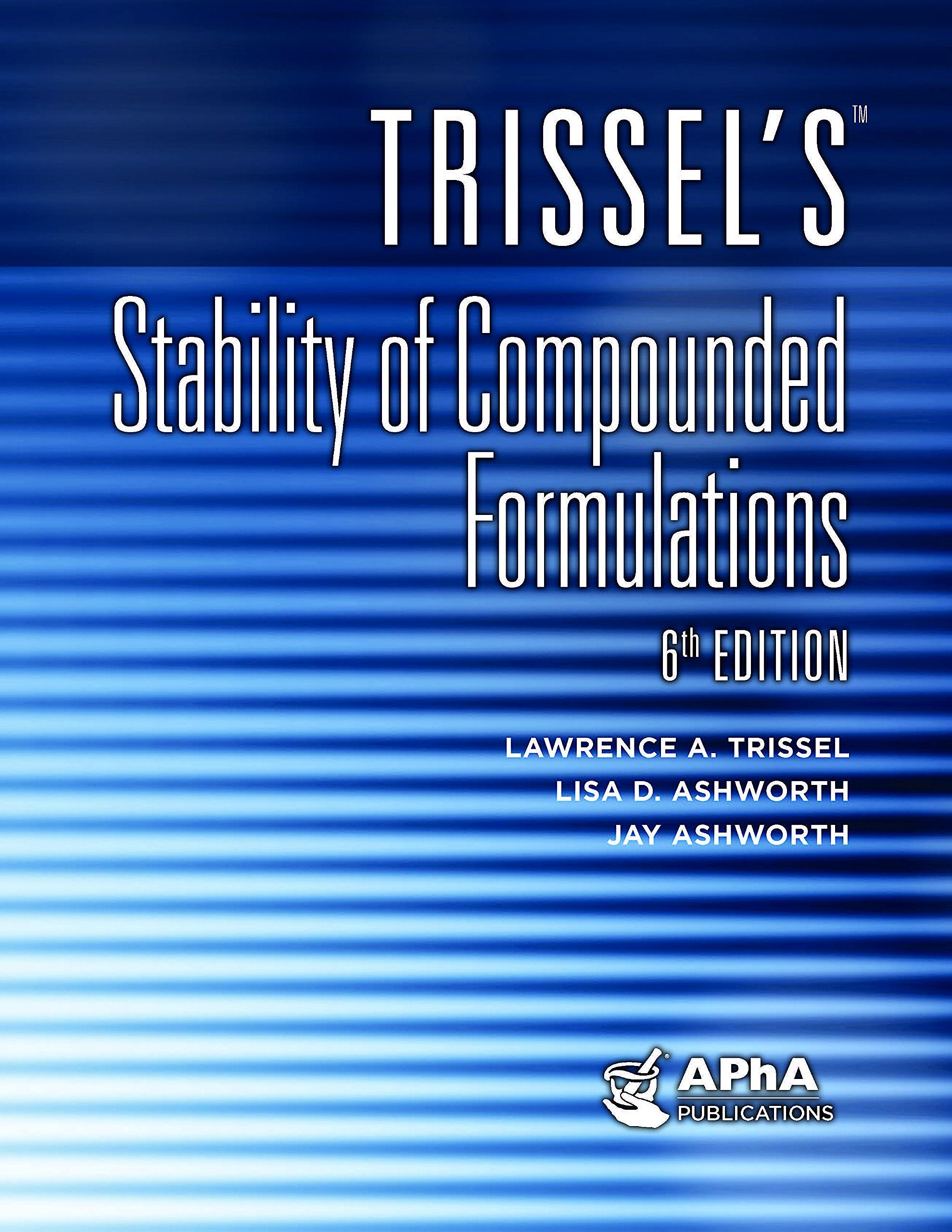 Portada del libro 9781582122960 Trissel's Stability of Compounded Formulations