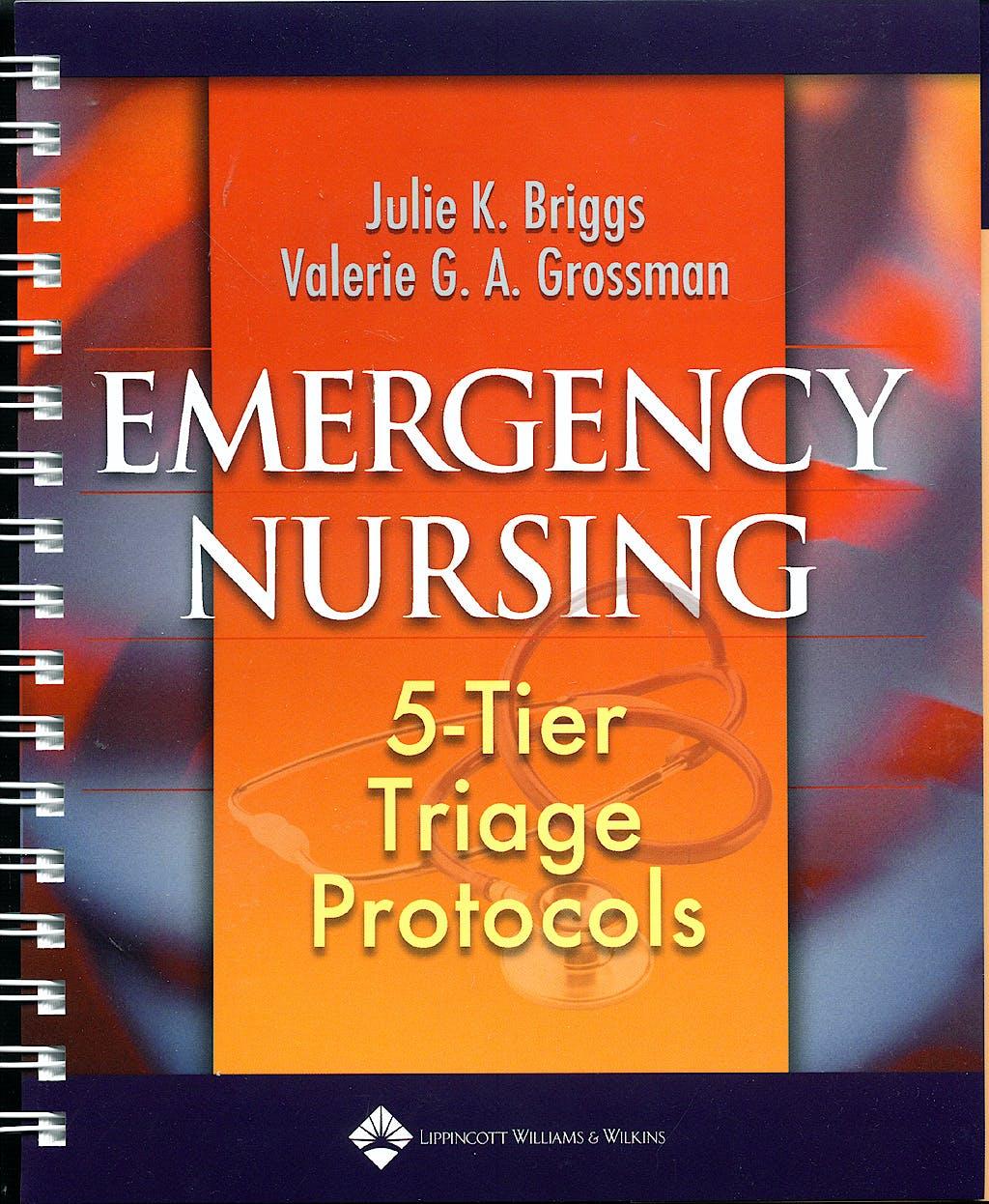 Portada del libro 9781582553719 Emergency Nursing: 5-Tier Triage Protocols