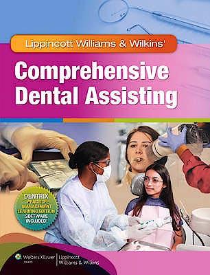 Portada del libro 9781582558158 Lippincott Williams & Wilkins' Comprehensive Dental Assisting