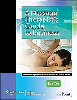 Portada del libro 9781582558271 A Massage Therapist's Guide to Business