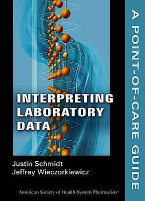 Portada del libro 9781585282630 Interpreting Laboratory Data. A Point-of-Care Guide