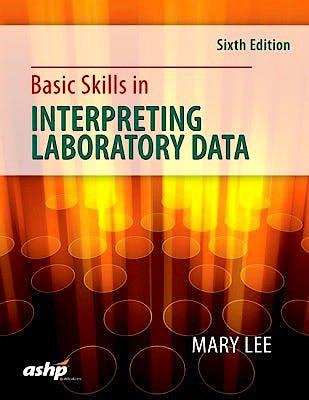 Portada del libro 9781585285488 Basic Skills in Interpreting Laboratory Data