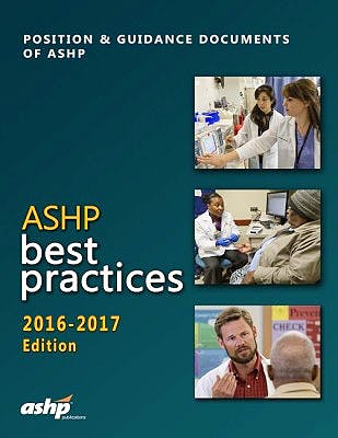 Portada del libro 9781585285839 Ashp Best Practices 2016-2017. Position and Guidance Documents of Ashp