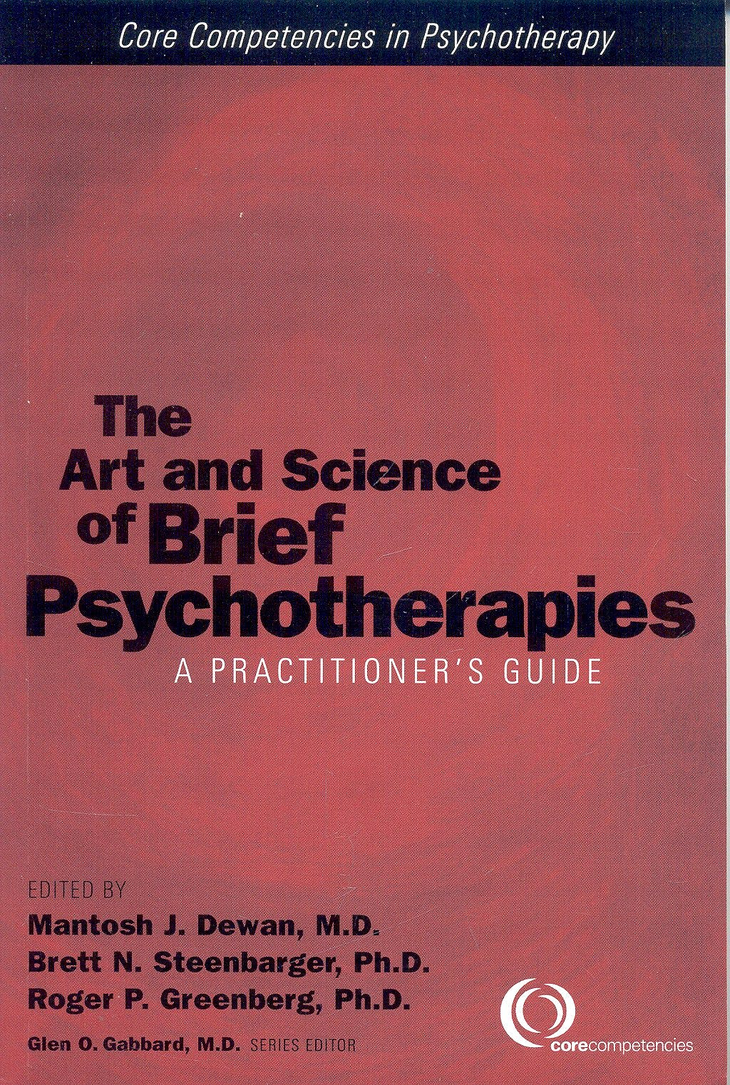 Portada del libro 9781585620678 The Art and Science of Brief Psychotherapies: A Practitioner's Guide