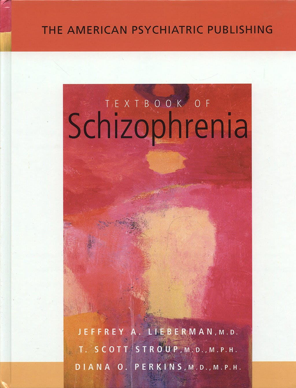Portada del libro 9781585621910 The American Psychiatric Publishing Textbook of Schizophrenia