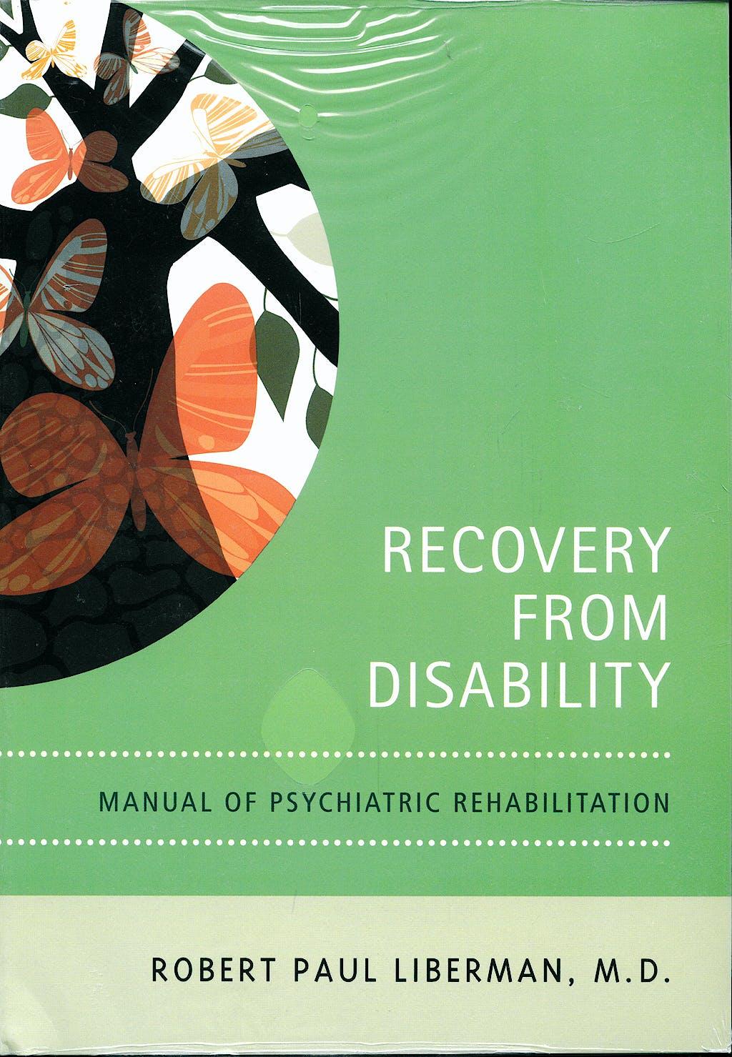 Portada del libro 9781585622054 Recovery from Disability. Manual of Psychiatric Rehabilitation