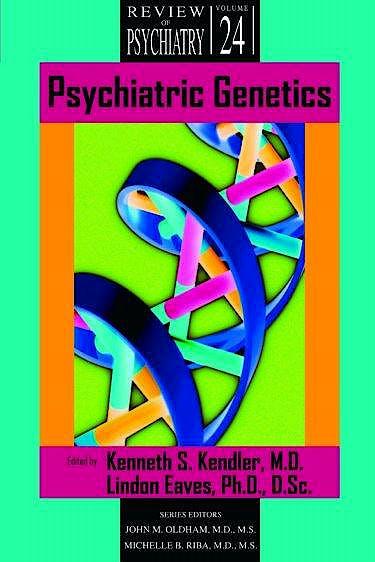 Portada del libro 9781585622283 Psychiatric Genetics (Review of Psychiatry, Vol. 24)