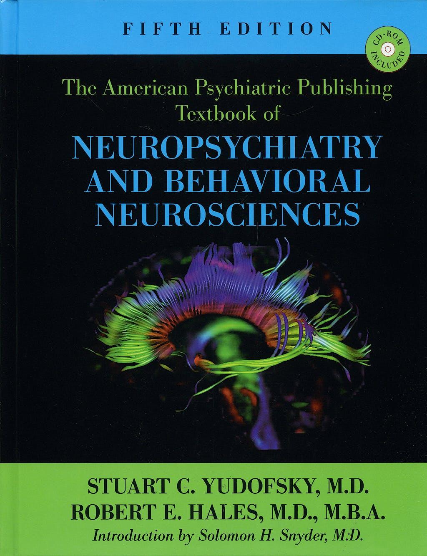 Portada del libro 9781585622399 Textbook of Neuropsychiatry and Behavioral Neurosciences