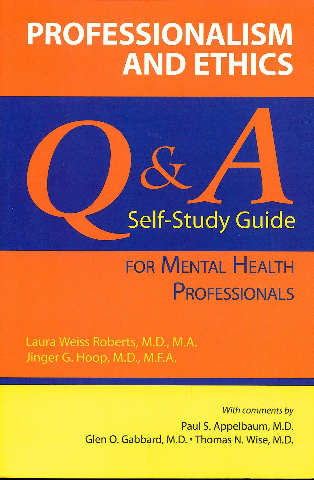 Portada del libro 9781585622443 Professionalism and Ethics: Q and a Self-Study Guide for Mental Health Professionals