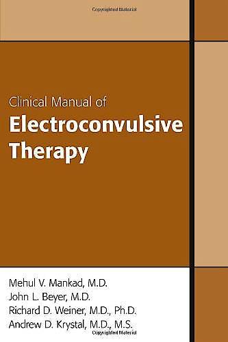 Portada del libro 9781585622696 Clinical Manual of Electroconvulsive Therapy