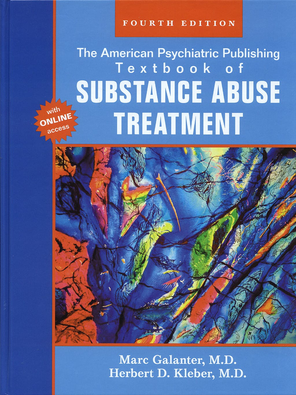 Portada del libro 9781585622764 The American Psychiatric Publishing Textbook of Substance Abuse Treatment with Online Access