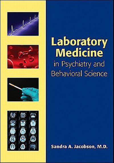 Portada del libro 9781585623839 Laboratory Medicine in Psychiatry and Behavioral Science