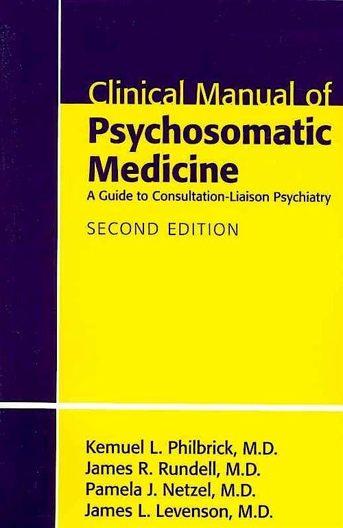 Portada del libro 9781585623938 Clinical Manual of Psychosomatic Medicine