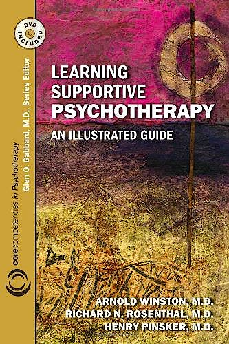Portada del libro 9781585623990 Learning Supportive Psychotherapy, an Illustrated Guide