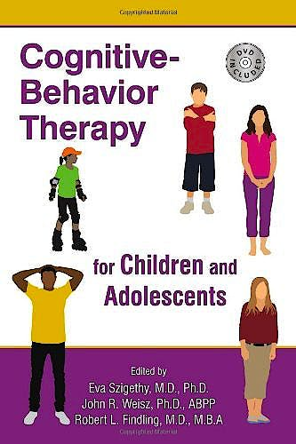 Portada del libro 9781585624065 Cognitive-Behavior Therapy for Children and Adolescents (+Dvd)