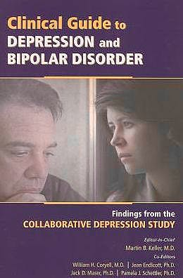 Portada del libro 9781585624331 Clinical Guide to Depression and Bipolar Disorder. Findings from the Collaborative Depression Study