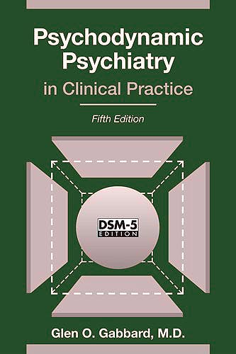 Portada del libro 9781585624430 Psychodynamic Psychiatry in Clinical Practice