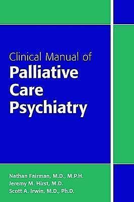 Portada del libro 9781585624768 Clinical Manual of Palliative Care Psychiatry