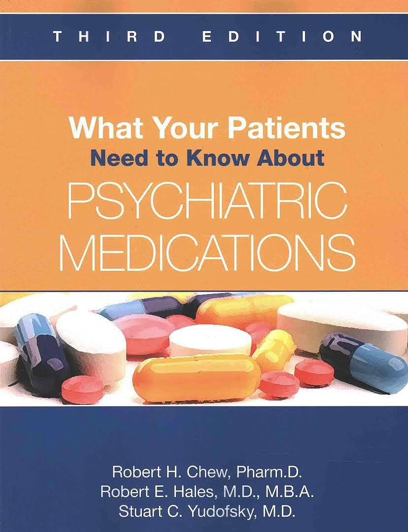 Portada del libro 9781585625086 What Your Patients Need to Know about Psychiatric Medications