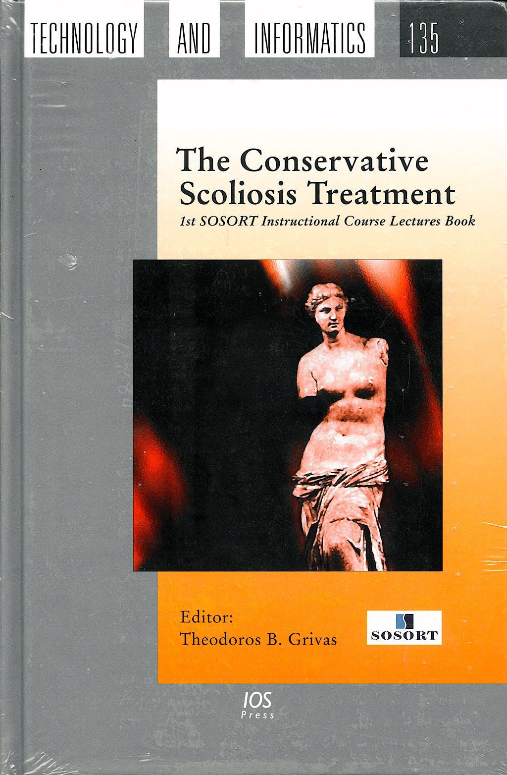 Portada del libro 9781586038427 Conservative Scoliosis Treatment: 1st Sosort Instructional Course Lectures Book, Vol 135