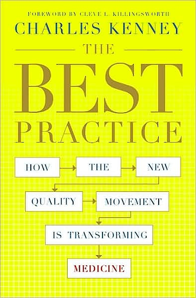 Portada del libro 9781586486198 The Best Practice: How the New Quality Movement is Transforming Medicine