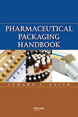 Portada del libro 9781587161513 Pharmaceutical Packaging Handbook