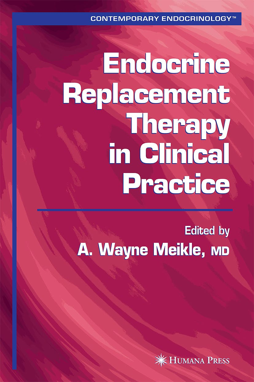 Portada del libro 9781588291950 Endocrine Replacement Therapy in Clinical Practice