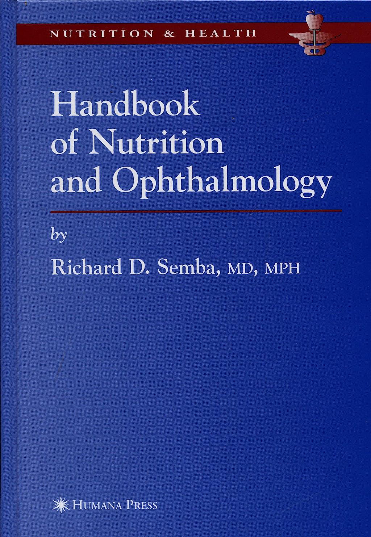 Portada del libro 9781588291967 Handbook of Nutrition and Ophtalmology