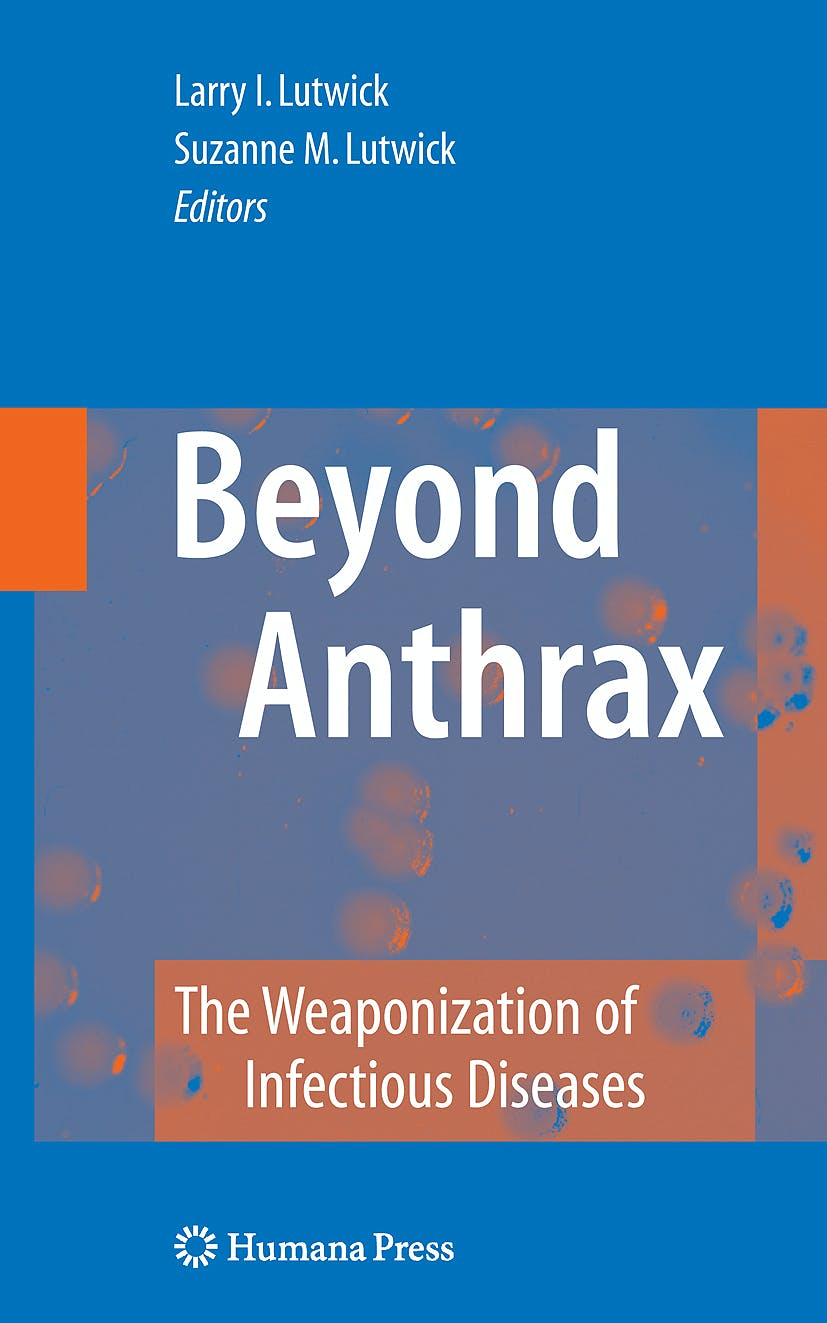 Portada del libro 9781588294388 Beyond Anthrax. the Weaponization of Infectious Diseases