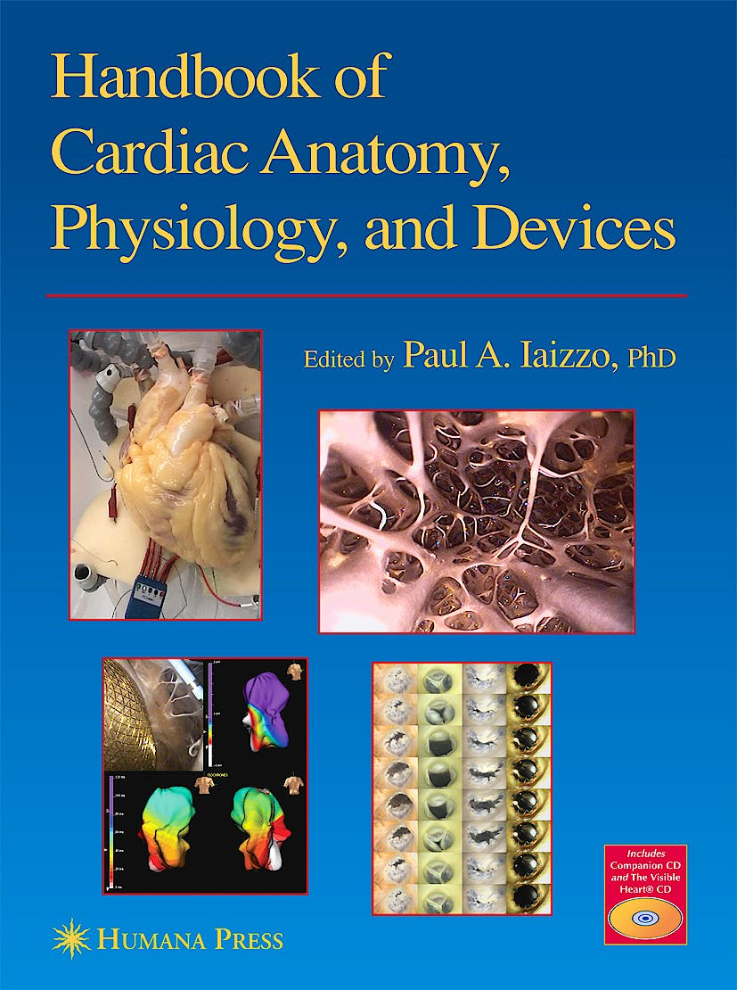Portada del libro 9781588294432 Handbook of Cardiac Anatomy, Physiology and Devices + 2 Cd-Roms