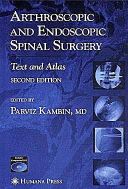 Portada del libro 9781588295224 Arthroscopic and Endoscopic Spinal Surgery. Text and Atlas + Cd-Rom