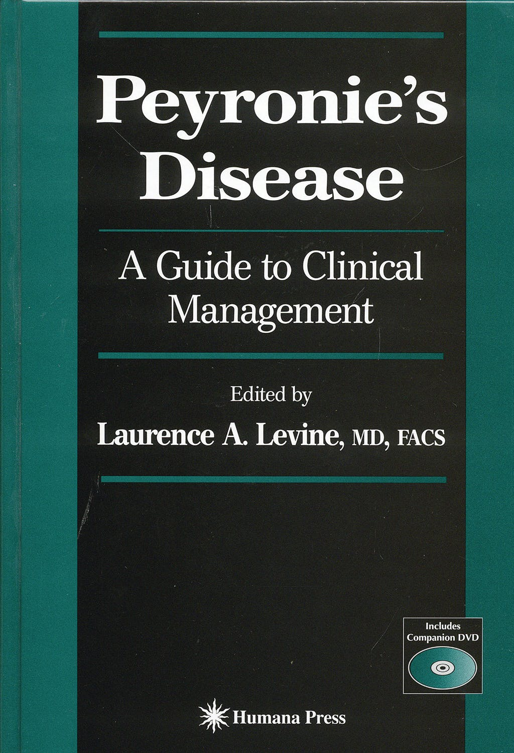 Portada del libro 9781588296146 Peyronie´s Disease. a Guide to Clinical Management