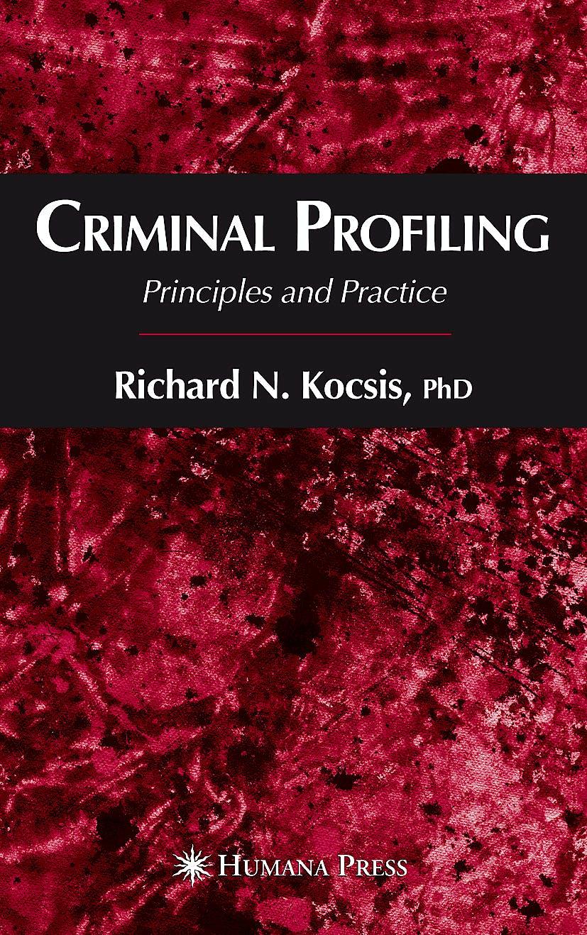 Portada del libro 9781588296399 Criminal Profiling. Principles and Practice (Hardcover)